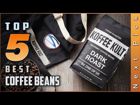 Top 5 Best Coffee Beans Reviews in 2020