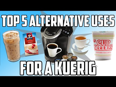Top 5 Alternative Uses for a Keurig.