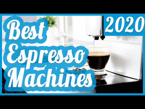 Best Espresso Machine To Buy In 2020