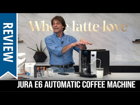 Review: Jura E6 Automatic Coffee Machine