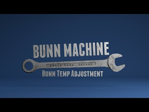 Bunn Machine Temperature Adjustment Older Model