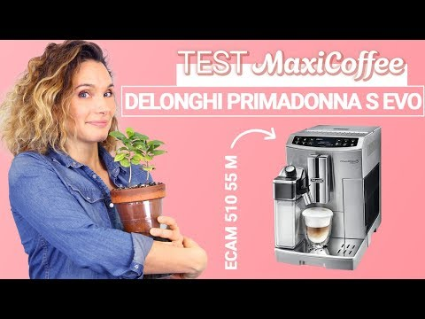 DELONGHI PRIMADONNA S EVO ECAM 510 55 M  | Machine à café automatique | Le Test MaxiCoffee