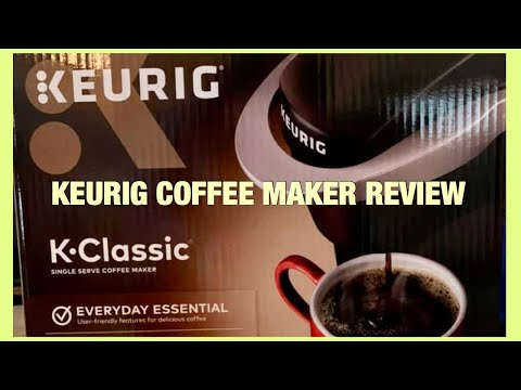 KEURIG K-Classic Single Serve Coffee Maker Unboxing & Demo