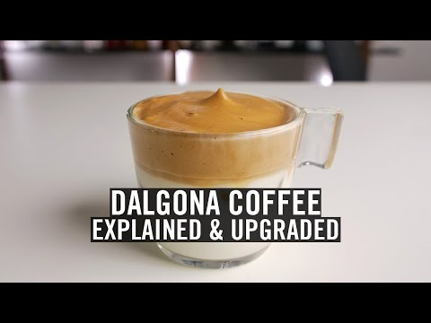 Dalgona Coffee – Explained and Upgraded