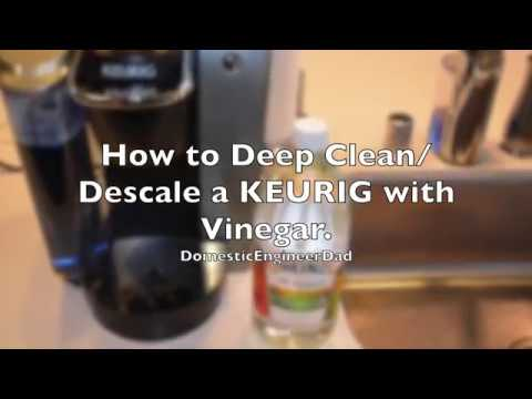 How to Clean & Descale a Keurig with Vinegar.