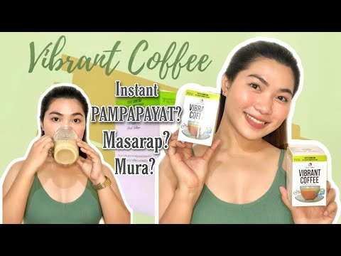 VIBRANT COFFEE REVIEW | SAFE AND EFFECTIVE INSTANT PAMPAPAYAT + SOBRANG SARAP!