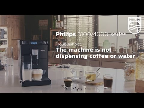 No coffee or water is being dispensed from my Philips espresso machine.