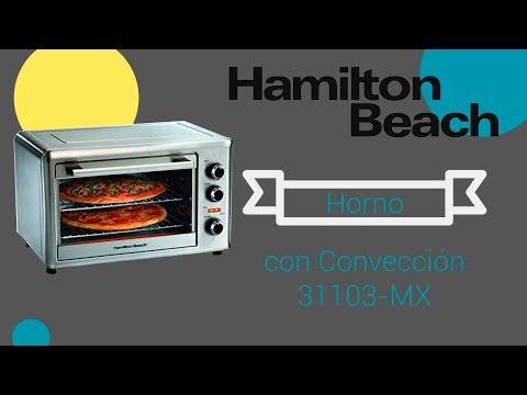 Reseña Horno con Convección Hamilton Beach 31103 MX