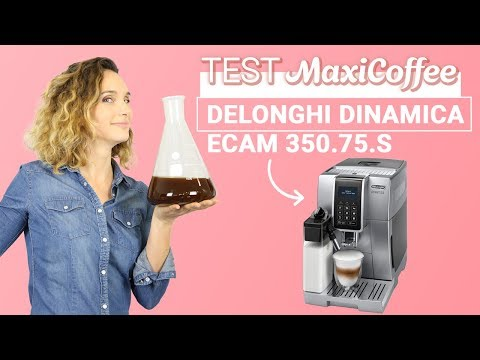Delonghi Dinamica ECAM 350.75.S | Machine à café automatique | Le Test MaxiCoffee