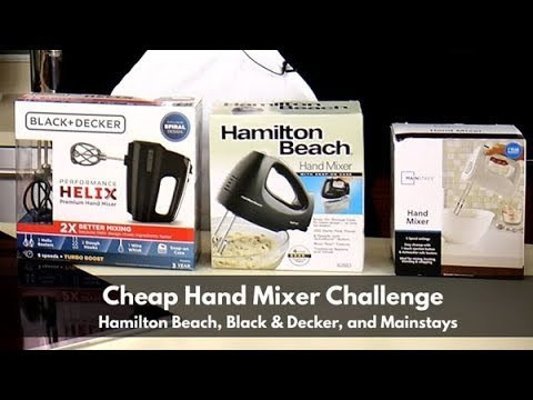 Cheap Hand Mixer Challenge ~ Hamilton Beach, Black & Decker & Mainstays ~ Hand Mixers Under $30