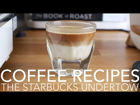 COFFEE RECIPES – The Starbucks Undertow