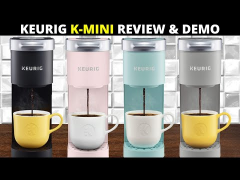 Keurig K-Mini Single Serve Coffee Maker Review and Demo 2020