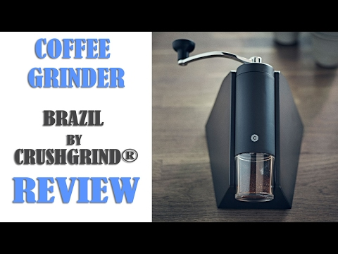 Brazil Coffee Grinder by CrushGrind® – Review, How to Use, Adjust the Grind Setting and Clean
