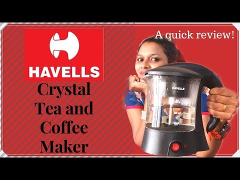 Havells Crystal Tea and Coffee Maker – A quick review! Abitha