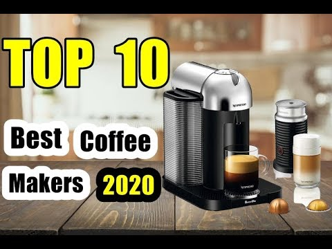 Top 10 Best Coffee Makers 2020