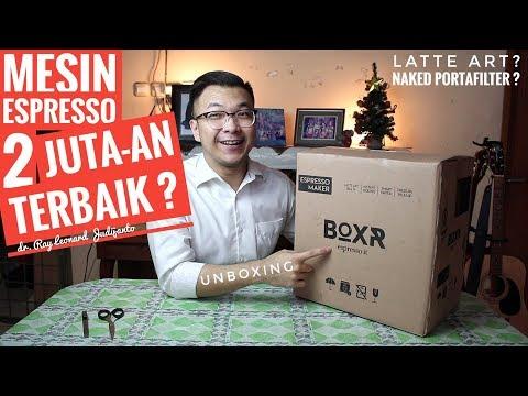 MESIN ESPRESSO 2 JUTA – AN Terbaik ? LATTE ART ? Unboxing BOXR !