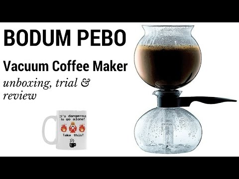 Bodum Pebo Vacuum Coffee Maker Unboxing, Trial and Review