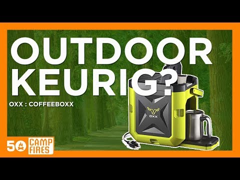 Oxx Coffeboxx Review : Keurig For Camping & RV's