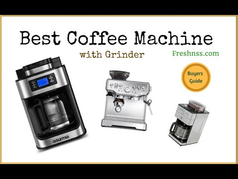 Best Coffee Maker with Grinder (2020 Buyers Guide)