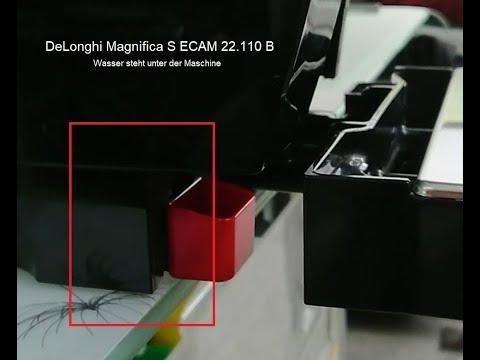 DeLonghi ECAM 22 110 B Magnifica  – Wasser steht unter der Maschine Bereich unten Links YTUL
