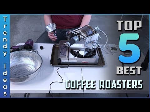 Top 5 Best Coffee Roasters Review in 2020