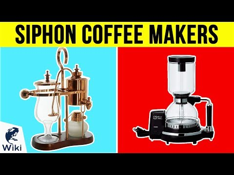 10 Best Siphon Coffee Makers 2019