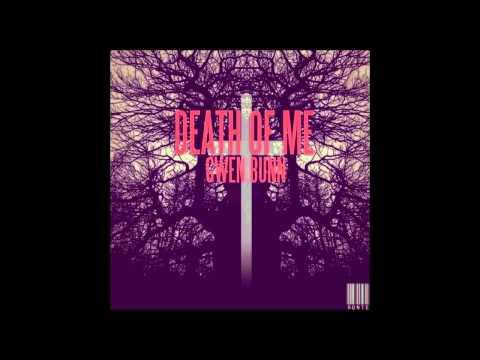 """Death of Me"" – Gwen Bunn"