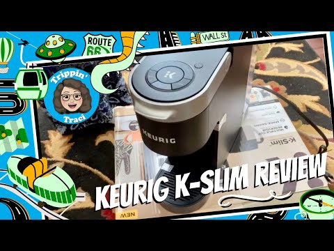 Keurig K-Slim Brewer Review, Keurig Coffee Maker for RV Life / Tiny Home Life, New Product Review