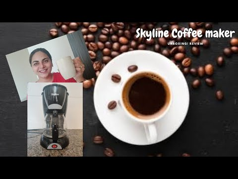 Unboxing  Review  Demo- Skyline Coffee maker  between work and life