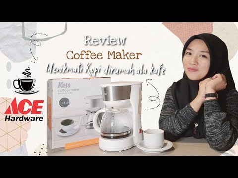 REVIEW COFFEE MAKER KRIS ACE HARDWARE ALA CAFE