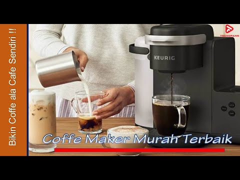 5 Coffee Maker alias Mesin Kopi Murah Terbaik Untuk Dirumah!