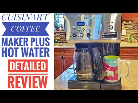 DETAILED REVIEW Cuisinart 12 Cup Programmable Coffee Maker Plus HOT WATER  CHW-12