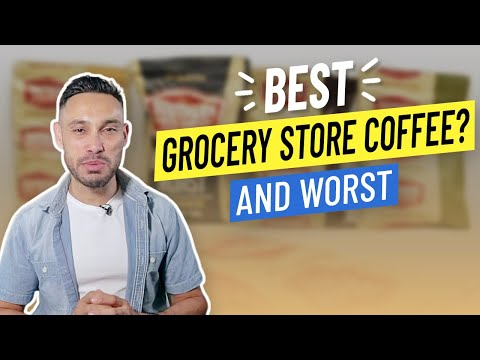 Best Grocery Store Coffee? (And Worst!)