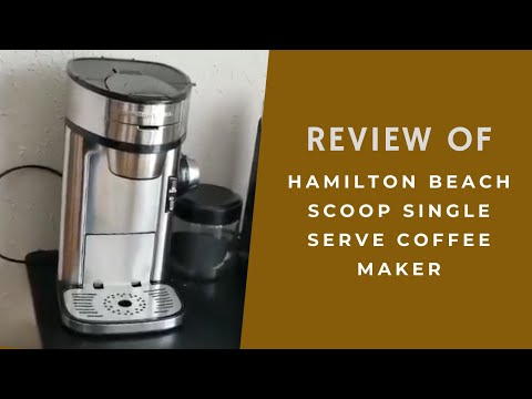 Review of Hamilton Beach Scoop Single Serve Coffee Maker Model 49981A