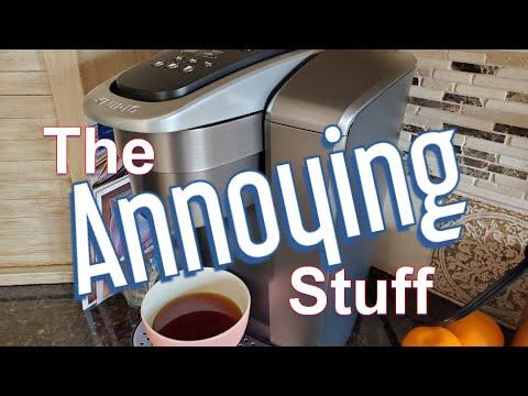 Keurig K-Elite: The Annoying Things About It