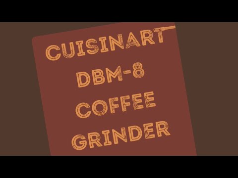 Cuisinart Supreme Grind Coffee Grinder: Would, Should, Could It Grind Turkish Coffee