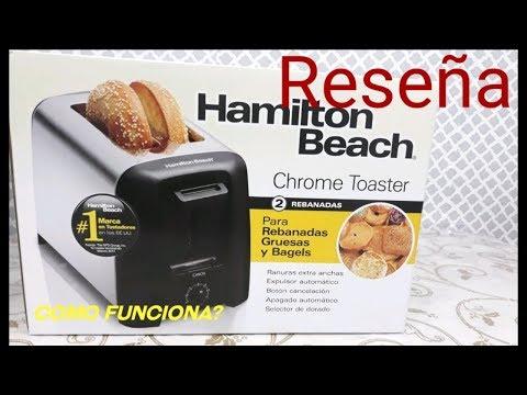 HAMILTON BEACH TOSTADOR|COMO FUNCIONA? PAN TOSTADO |RESEñA|REVIEWS