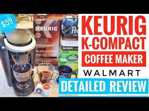 DETAILED REVIEW Walmart Keurig K-Compact Single Serve K-Cup Coffee Maker HOW TO USE