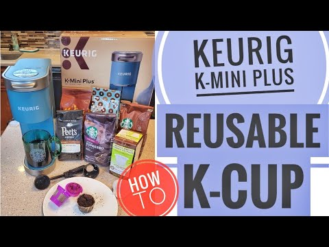 Keurig K-Mini Plus Coffee Maker Single Serve K-Cup Pod Coffee Brewer REUSABLE K-CUP HOW TO