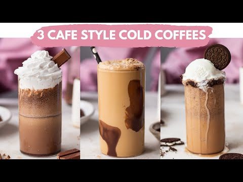 Cafe Style Cold Coffee At Home | 3 Different Flavours | Oreo and KitKat Cold coffee| Thick & creamy