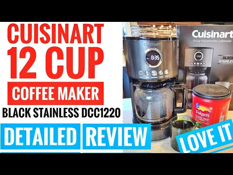 DETAILED REVIEW Cuisinart 12 Cup Black Stainless Coffee Maker DCC-1220 How To Make Coffee