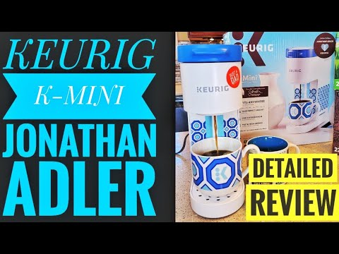 DETAILED REVIEW Keurig K-Mini Jonathan Adler Limited Edition K Cup Coffee Maker HOW TO MAKE COFFEE