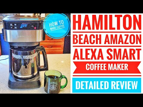 DETAILED REVIEW Hamilton Beach Amazon Alexa Smart Connected Coffee Maker How to Make Coffee