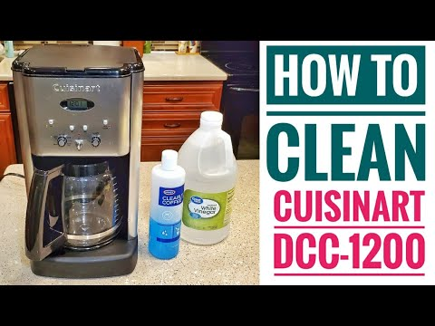 HOW TO CLEAN Cuisinart DCC-1200 Coffee Maker Brew Central 12 Cup Programmable with Vinegar