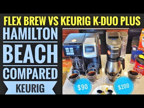 HAMILTON BEACH FLEXBREW VS KEURIG K DUO PLUS COFFEE MAKER K CUP MACHINE COMPARISON Which One???