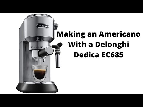 How to make an Americano in a Delonghi Dedica EC685 espresso machine