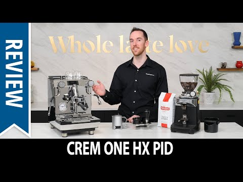 Review: Crem ONE HX PID Espresso Machine