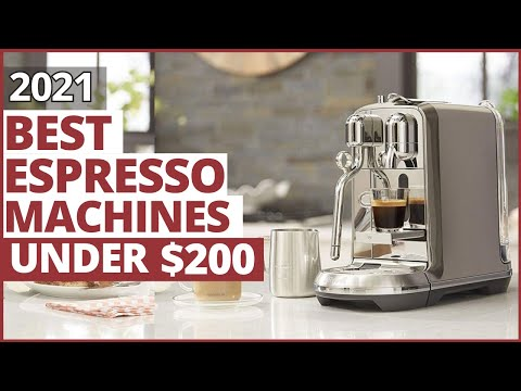 Best Espresso Machines Under $200 | Top Quality Espresso Machine 2021 review