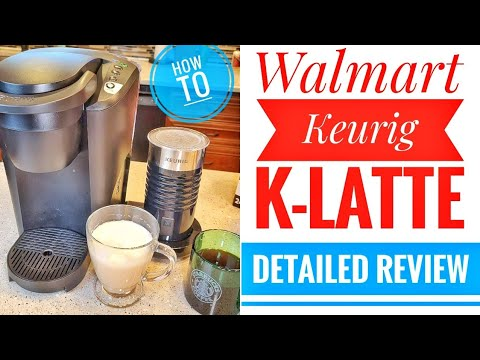 Walmart Keurig K-Latte Coffee maker DETAILED REVIEW & How To Make K-cup latte