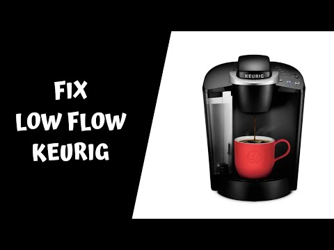 How to fix / repair a low flow Keurig coffee maker – not enough water – clogged  – k cup